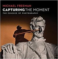 Michael Freeman - Capturing the Moment